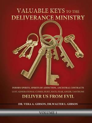 Valuable Keys to the Deliverance Ministry (Paperback)
