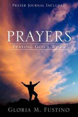 Prayers: Praying God's Word (Paperback)