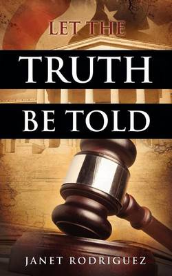 Let the Truth Be Told (Paperback)