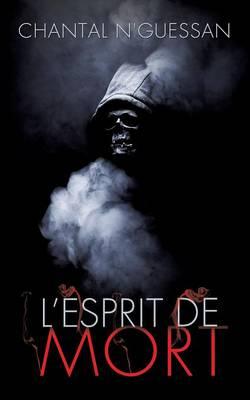 L'Esprit de Mort (Paperback)