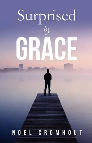 Surprised by Grace (Paperback)