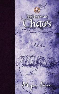 Chaos, the Lost Gods 5 (Paperback)