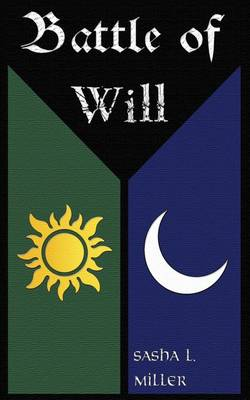 Battle of Will (Paperback)