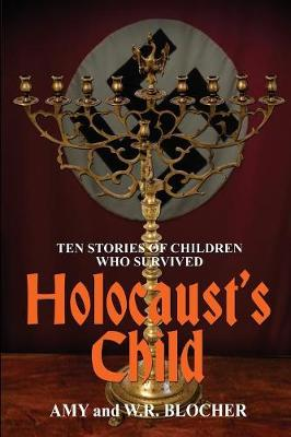 Holocaust's Child: Ten Stories of Children Who Survived (Paperback)