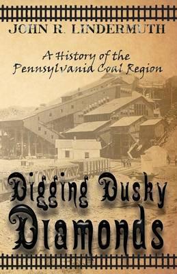 Digging Dusky Diamonds (Paperback)