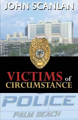 Victims of Circumstance (Paperback)
