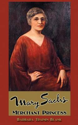Mary Sachs: Merchant Princess (Hardback)
