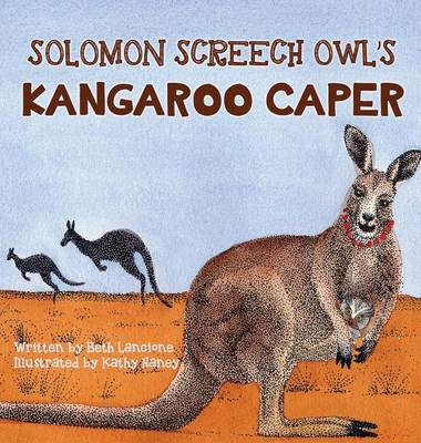 Solomon Screech Owl's Kangaroo Caper - Solomon Screech Owl 4 (Hardback)