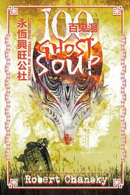 Hundred Ghost Soup (Paperback)