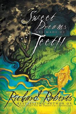Sweet Dreams Are Made of Teeth (Paperback)