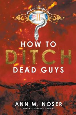 How to Ditch Dead Guys (Paperback)