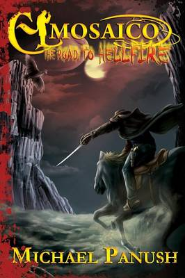 El Mosaico: The Road to Hellfire (Paperback)