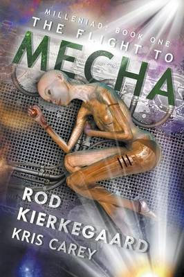 The Flight to Mecha (Paperback)