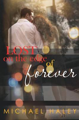 Lost on the Edge of Forever (Paperback)