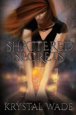 Shattered Secrets (Paperback)