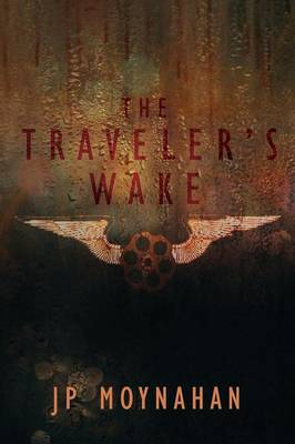 The Traveler's Wake (Paperback)