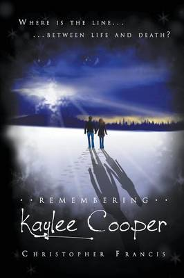 Remembering Kaylee Cooper (Paperback)