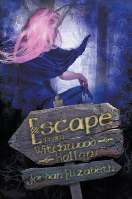 Escape from Witchwood Hollow (Paperback)