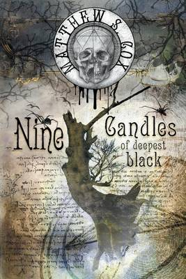 Nine Candles of Deepest Black (Paperback)