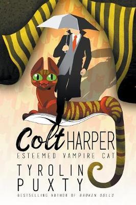Colt Harper: Esteemed Vampire Cat - Colt Harper 1 (Paperback)