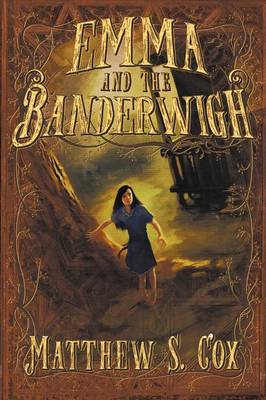 Emma and the Banderwigh (Paperback)