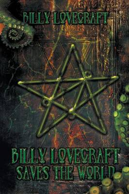 Billy Lovecraft Saves the World (Paperback)