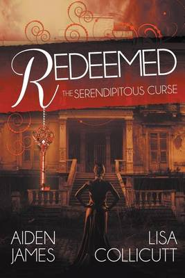 The Serendipitous Curse: Redeemed (Paperback)