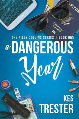 A Dangerous Year - Riley Collins 1 (Paperback)