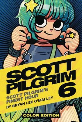 Scott Pilgrim: Finest Hour Volume 6 (Hardback)