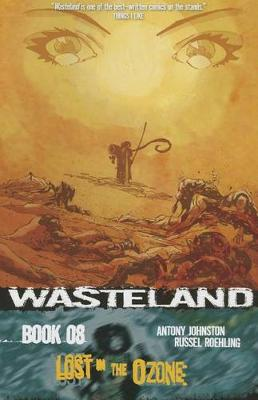 Wasteland Volume 8: Lost in the Ozone (Paperback)