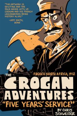 The Crogan Adventures: Last of the Legion (Paperback)