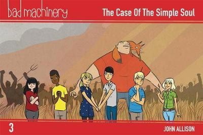 Bad Machinery Volume 3 - Pocket Edition: The Case of the Simple Soul (Paperback)