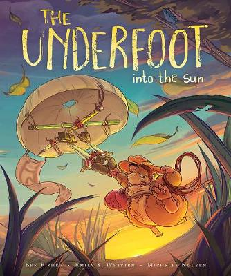 The Underfoot Vol. 2: Into the Sun (Paperback)