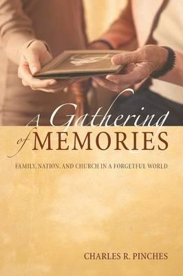 A Gathering of Memories (Paperback)
