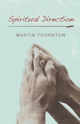 Spiritual Direction (Paperback)