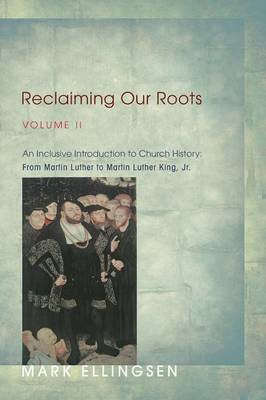 Reclaiming Our Roots, Volume II (Paperback)