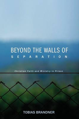 Beyond the Walls of Separation (Paperback)