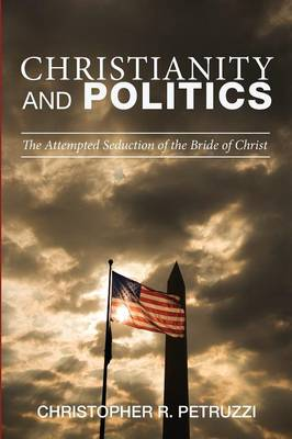 Christianity and Politics (Paperback)