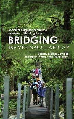 Bridging the Vernacular Gap (Paperback)