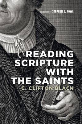 Reading Scripture with the Saints (Paperback)