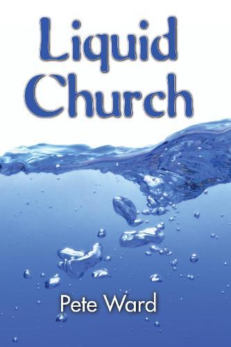 Liquid Church (Paperback)