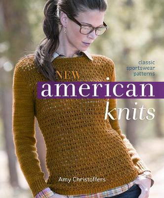 New American Knits: Classic Sportswear Patterns (Paperback)