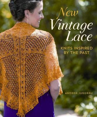 New Vintage Lace: Knits Inspired by the Past (Paperback)
