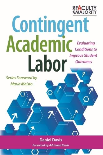The Adjunct Dilemma: Assessing Labor Practices on Campus (Hardback)