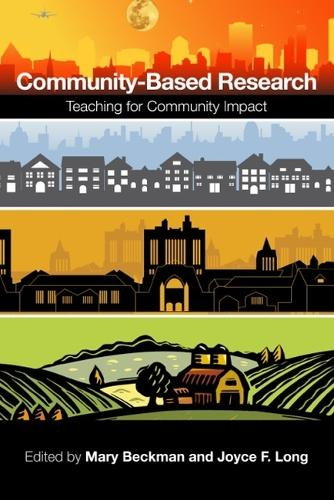 Community-Based Research: Teaching for Community Impact (Paperback)