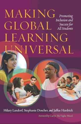 Making Global Learning Universal: Promoting Inclusion and Success for All Students (Paperback)