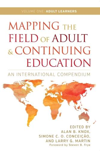 Mapping the Field of Adult and Continuing Education, Volume 1: Adult Learners (Hardback)