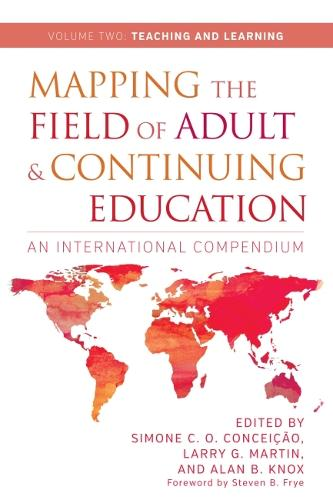 Mapping the Field of Adult and Continuing Education, Volume 2: Teaching and Learning (Hardback)