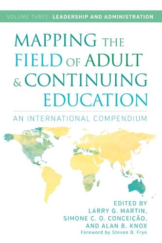 Mapping the Field of Adult and Continuing Education, Volume 3: Leadership and Administration (Paperback)