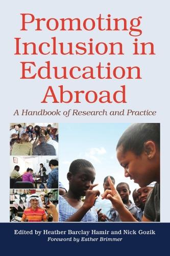 Promoting Inclusion in Education Abroad: A Handbook of Research and Practice (Paperback)